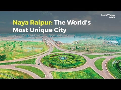 Why Naya Raipur Will Be India's Most Unique City