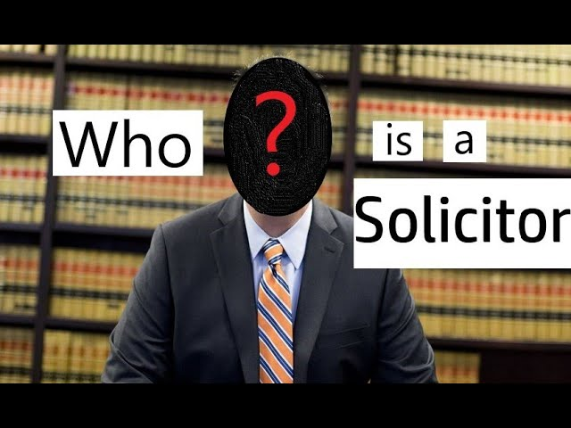 Who is a Solicitor? How to become Solicitor in India?