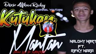 Download lagu Kutukan Mantan Remix Terbaruh 2019 MP3