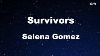 Survivors - Selena Gomez Karaoke【Guide Melody】