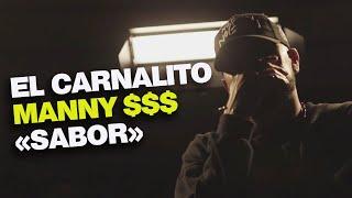 El Carnalito x ManNY $$$ - Sabor (Prod by Santo)