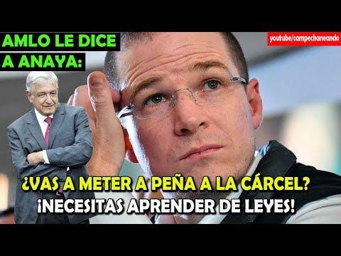 López Obrador le da una lección de Leyes a Ricardo Anaya - Campechaneando