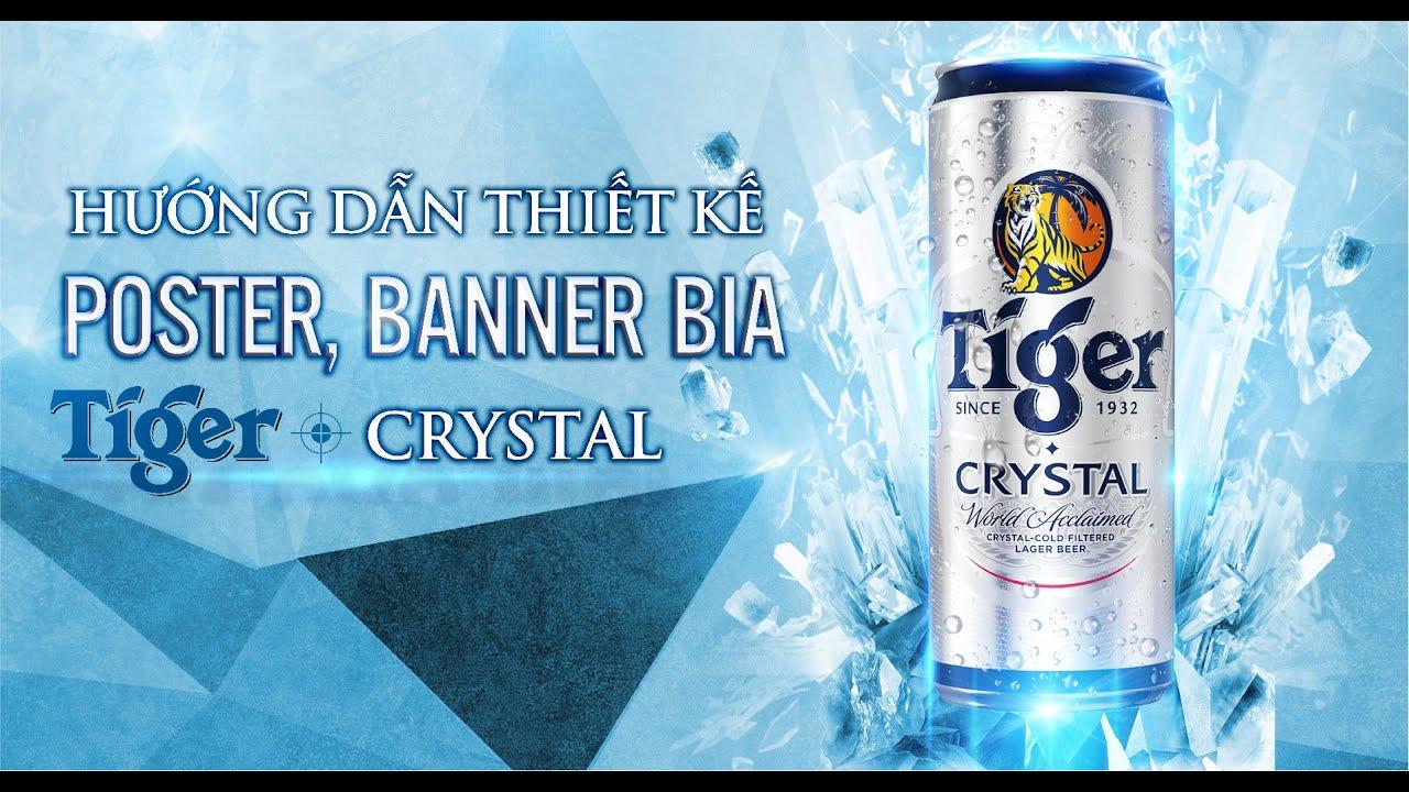 Hướng dẫn thiết kế sản phẩm Poster Tiger Beer