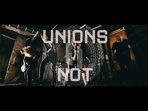 UNIONS - NOT(Official Music Video)