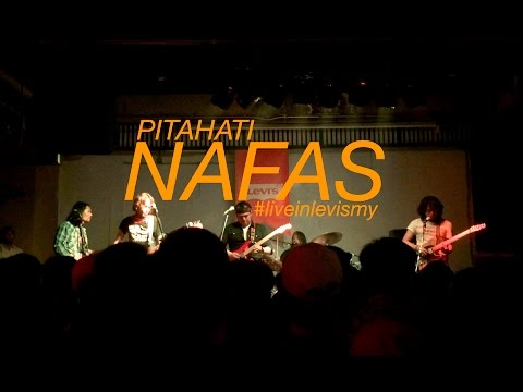 Pitahati - Nafas #liveinlevismy