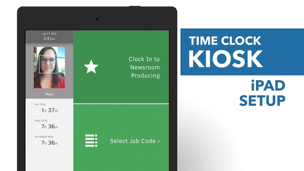 Time Clock Kiosk - iPad Setup