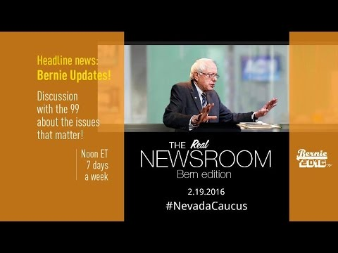 The Real News Room - Bern Edition - 2.19.2016