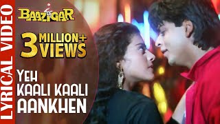 "Presenting the lyrical video of ""yeh kaali ankhen"" from 90's superhit bollywood movie #baazigar. this track is sung by kumar sanu & anu ma..."