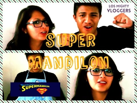 Supermandilon !!!! | Los Mighty Vloggers