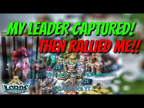 Leader Captured! Then Under Attack! - Lords Mobile