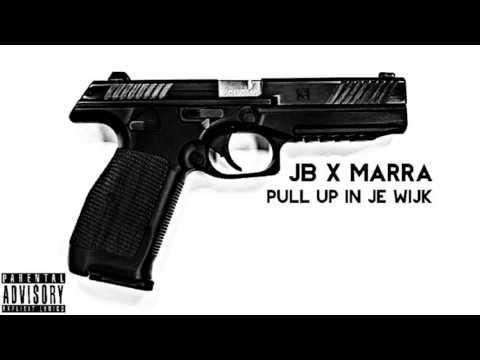 Jb Pull up In Je Wijk. Feat MARRA. [Hele Audio Online]