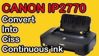 Canon iP2770 Convert to CISS