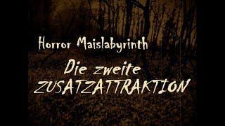 Horror Maislabyrinth - Die II. Zusatzattraktion!