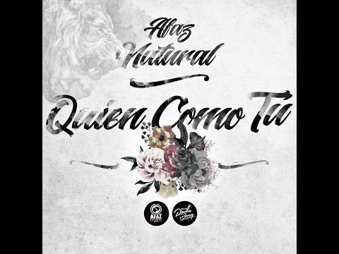 01 - Quien Como Tu Afaz Natural  (Un Romantico En El Ghetto 2017)