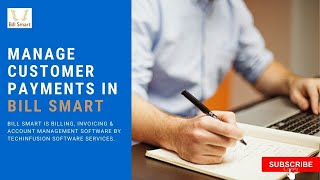 Manage customer payments in bill smart