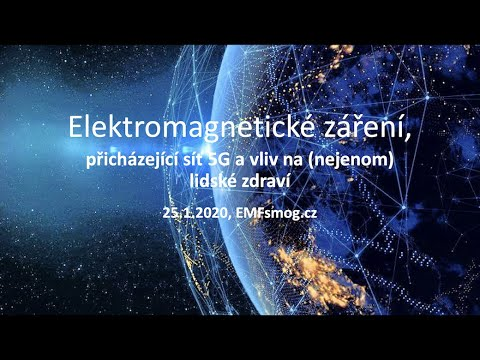 25 1 2020 Elektromagnetické Záření, Přicházející Síť 5G A Vliv Na Nejenom Lidské Zdraví