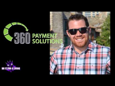 Episode 052 - Steve Ciabattoni of 360 Payment Solutions