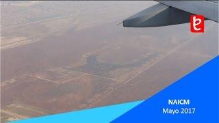 Nuevo Aeropuerto Internacional de la CDMX (NAICM), Mayo 2017 | www.edemx.co