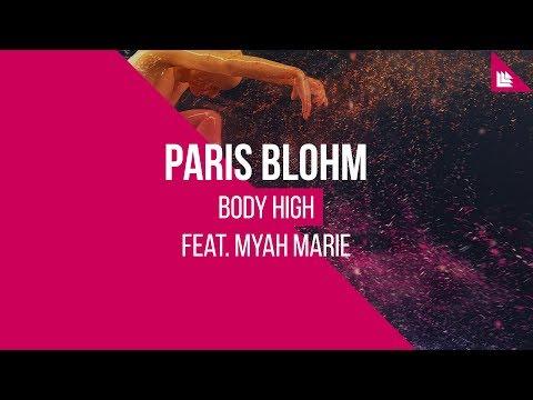 Paris Blohm feat. Myah Marie - Body High