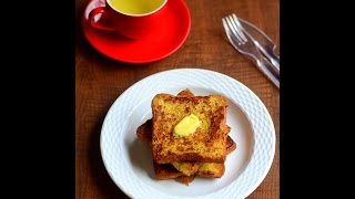 Eggless French toast - Indian style French toast recipe without eggs - Easy breakfast recipes