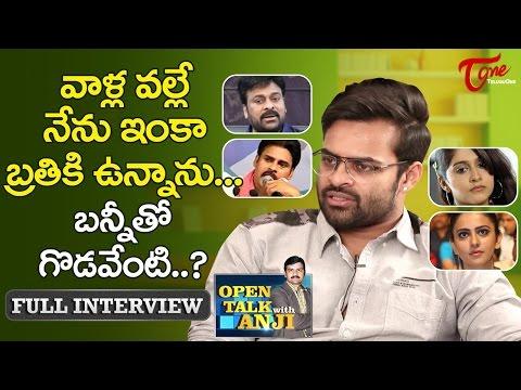 Supreme Hero Sai Dharam Tej Exclusive Interview | Open Talk with Anji | #05 | Telugu Interviews