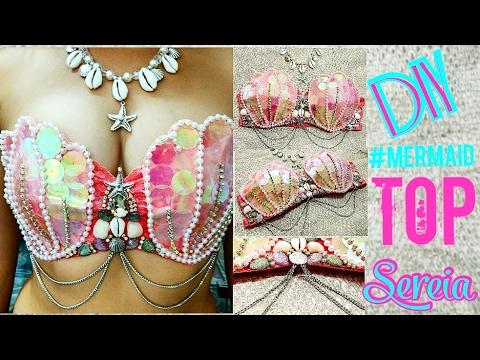 a38e7a4a2 DIY Mermaid Como fazer top de sereia - YouTube