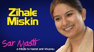 Zihale Miskin |  Zila Khan (Album: Sarmasti)