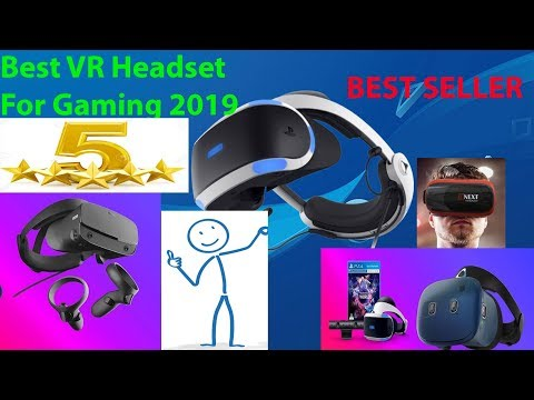 Best VR Headset For Gaming 2019