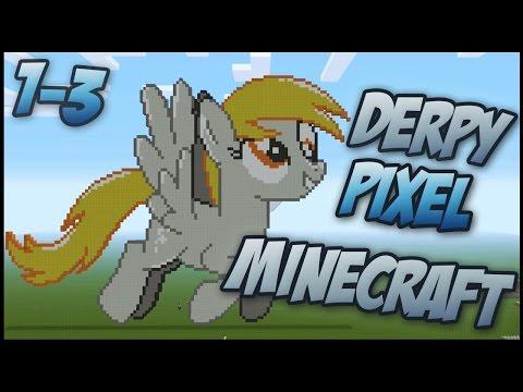 Derpy Minecraft Tutorial pt 1-3