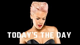 Pink - Today's The Day (Lyrics) REVIEW