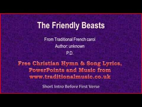 The Friendly Beasts - Christmas Carols Lyrics & Music