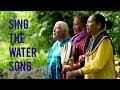 Sing The Water Song