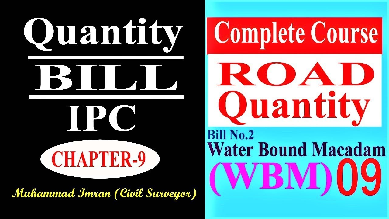 Road Quantity Chapter#9||WBM|| Water Bound Macadam