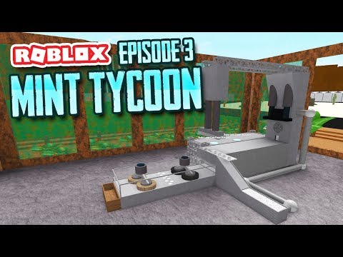 MAKING SILVER COINS - Roblox Mint Tycoon #3