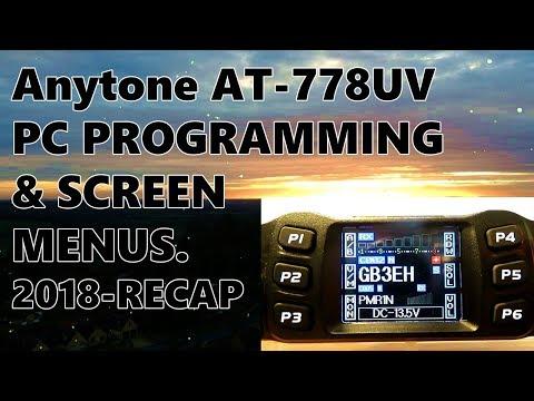 Anytone AT-778UV Radio - Programming + Screen Menus - Xmas Special No 4 . + Recap of 2018