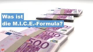 Was ist die M.I.C.E.- Formula?