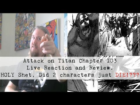 Attack on Titan Chapter 103 Live Reaction and Review  HOLY Shet, Did