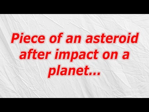 Piece of an asteroid after impact on a planet (CodyCross Crossword Answer)