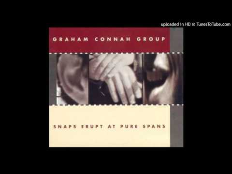 Graham Connah  Group - Everything That Oozes Must Congeal