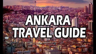 Where to go in Ankara in a Day? | Ankara Travel Guide