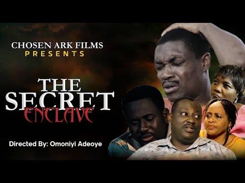 Download The SECRET ENCLAVE    Written by Bamji Ajayi    Directed by Omoniyi Adeoye