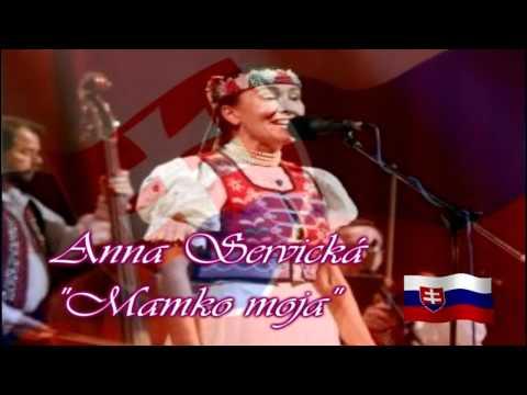 Anna Servická - Mamko moja videó letöltés