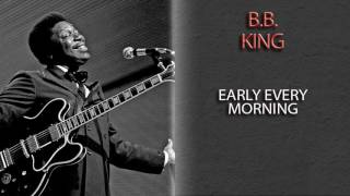 Watch Bb King Early Every Morning video