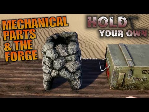 MECHANICAL PARTS & THE FORGE | Hold Your...