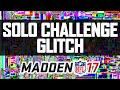 MUT 17 - SOLO CHALLENGE GLITCH!   How To Beat Solo Challenges FAST!