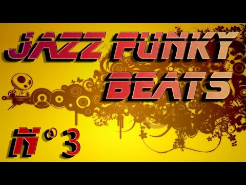 Jazz Funk Beats - Compilation n°3