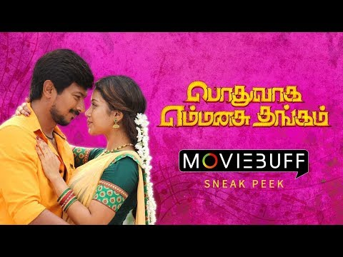 Podhuvaga Emmanasu Thangam - Moviebuff Sneak Peek | Udhayanidhi Stalin, Nivetha Pethuraj