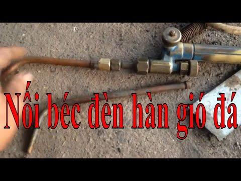 Hướng dẫn cách hàn gió đá. Cắt nối béc hàn đơn giản.( Cutting welding joints is simple. )