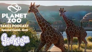 Take2 Podcast!   Planet Zoo Special Ft. Jonti!   Ep.4