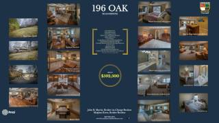 196 Oak: Virtual Tour